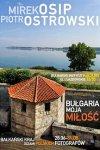 Bułgaria - moja miłość