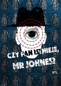 Czy pan istnieje, Mr Johnes?