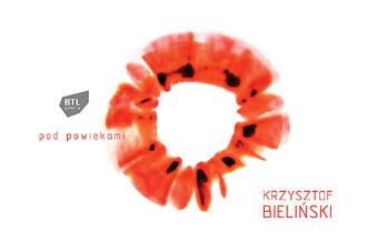 Krzysztof Bieli�ski - Pod powiekami